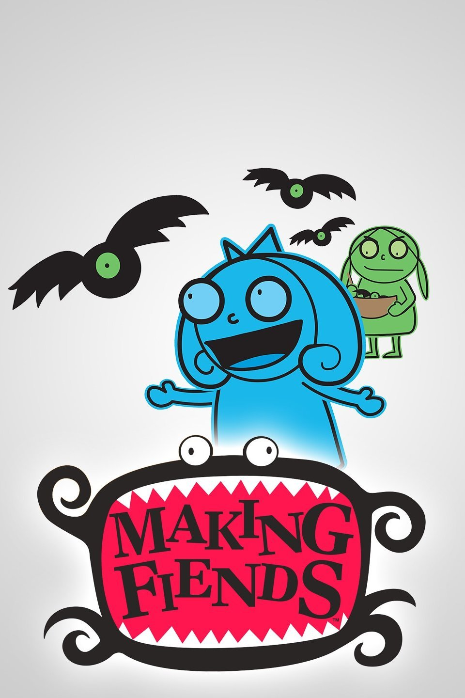 Making Fiends (TV Series)