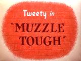Muzzle Tough