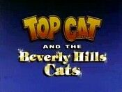 Top Cat and the Beverly Hills Cats.jpg