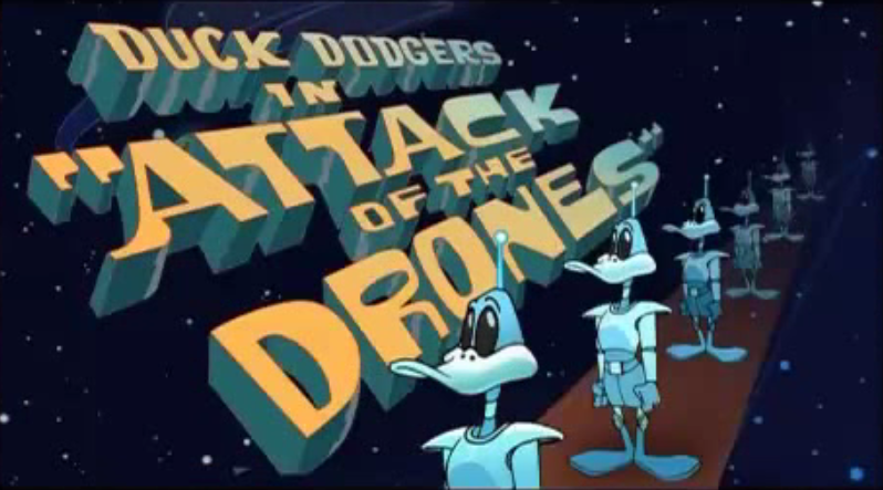Duck Dodgers: Attack of the Drones (2004 Short)