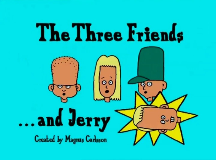 The Three Friends and Jerry