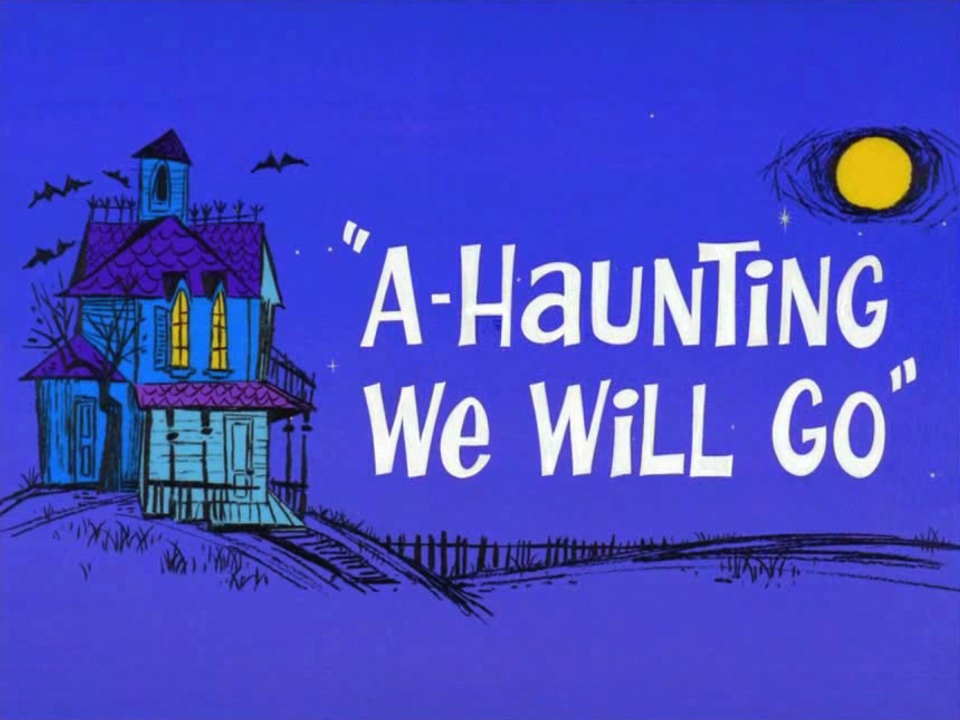 A-Haunting We Will Go (1966 Short)