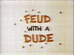 Feud with a Dude Title Card.png