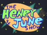 The Henry & June Show (1999)