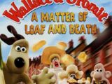 Wallace and Gromit: The Matter of Loaf & Death (2008)