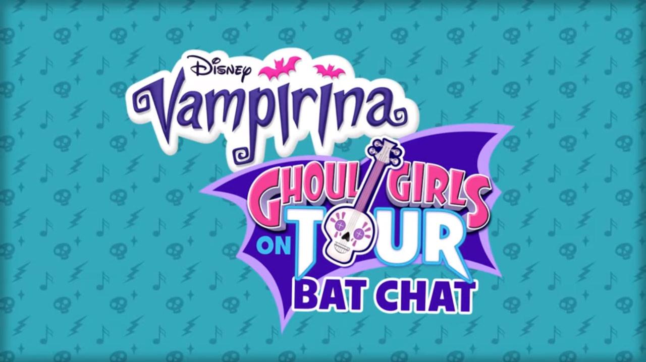 Vampirina Bat Chats: Ghoul Girl on Tour