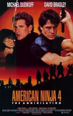 American Ninja 4: The Annihilation (1991)