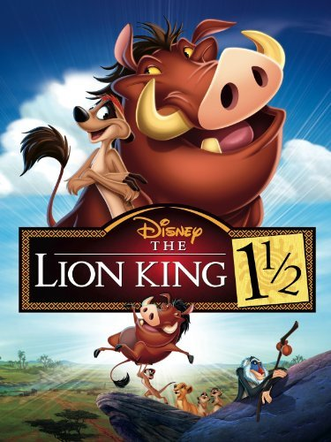 The Lion King 1½ / The Lion King 3: Hakuna Matata (2004)