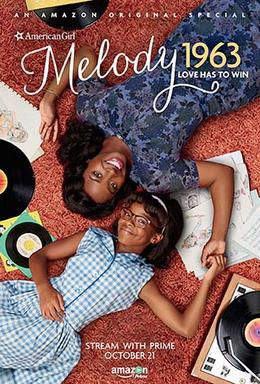An American Girl Story – Melody 1963: Love Has to Win (2016)
