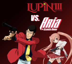 Lupin the 3rd vs Aria the Scarlet Ammo.jpg
