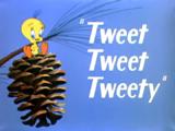 Tweet Tweet Tweety