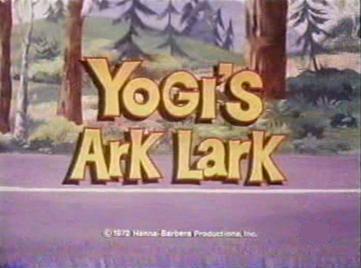 Yogi's Ark Lark (1972)