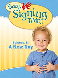 Baby Signing Time: A New Day (2008)