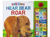 The World of Eric Carle: Hear Bear Roar (2018) (Sound Book)