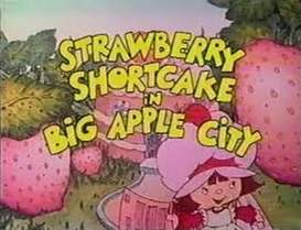 Strawberry Shortcake in Big Apple City (1981).png