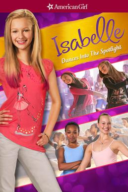 An American Girl: Isabelle Dances Into the Spotlight (2014)