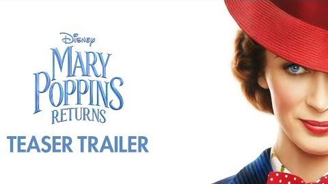 Mary Poppins Returns (2018) (Trailers)