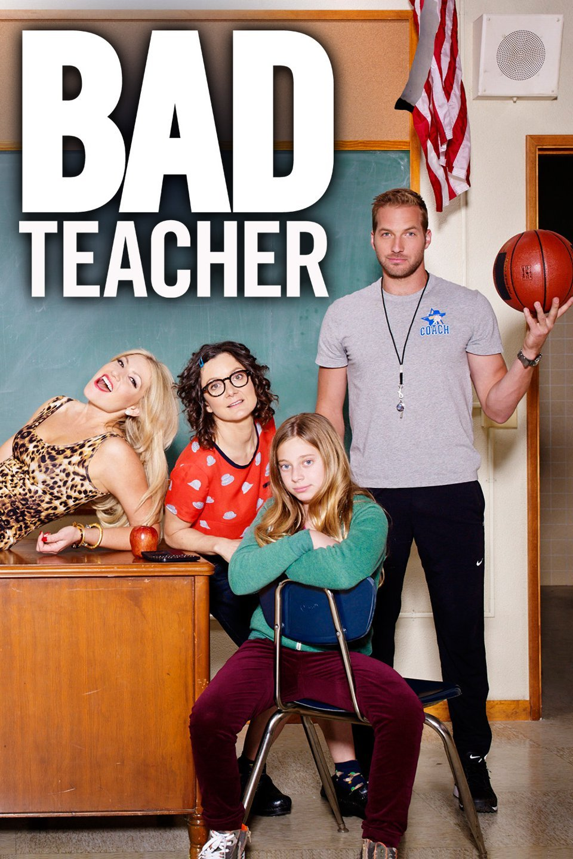 Bad Teacher (TV Series)