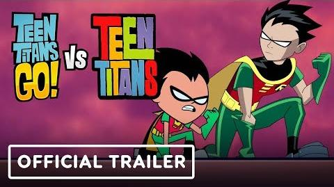 Teen Titans Go! Vs. Teen Titans (2019) (Trailers)