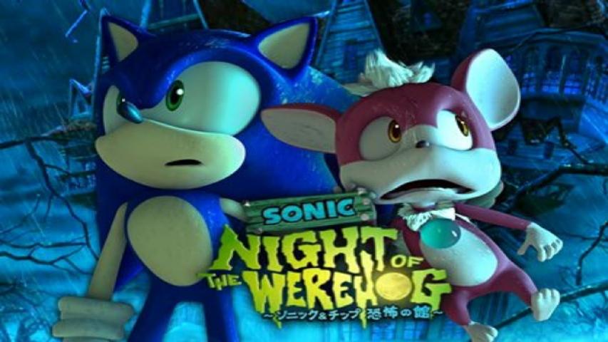 Sonic: Night of the Werehog (2008) (Short)