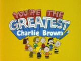 You're the Greatest, Charlie Brown (1979)