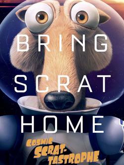 Cosmic Scrat-Tastrophe Poster.png