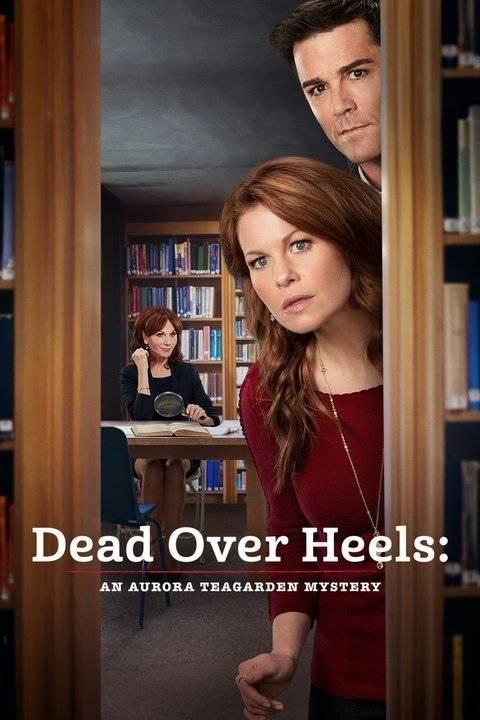 Dead Over Heels: An Aurora Teagarden Mystery (2017)