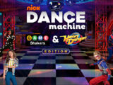 Nick: Dance Machine: Game Shakers & Henry Danger Edition
