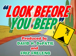 Look Before You Beep Title Card.png
