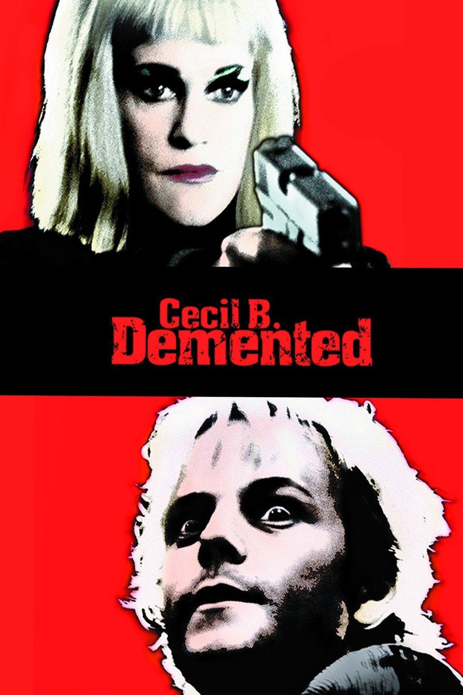 Cecil B. Demented (2000)
