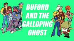 Buford and the galloping ghost title.jpg