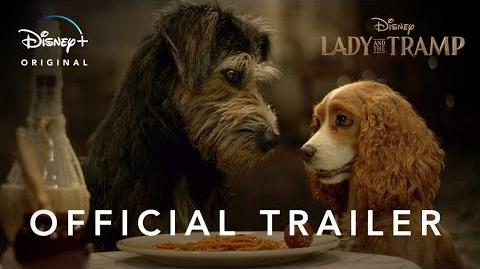 Lady and the Tramp (2019) (Trailers)