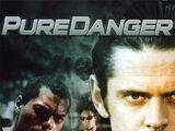 Pure Danger (1996)