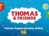 Thomas' Magical Birthday Wishes