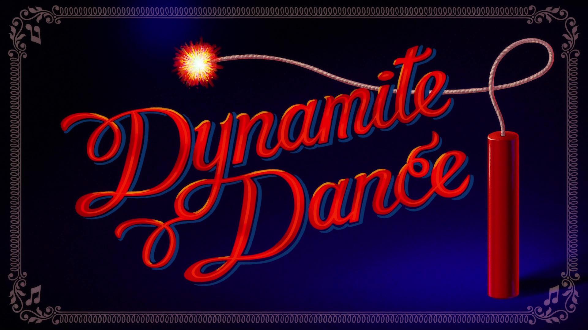 Dynamite Dance (Trailer Short)