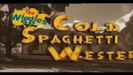 06 Cold Spaghetti Western Sound Ideas, ZIP, CARTOON - BIG WHISTLE ZING OUT, Sound Ideas, BOING, CARTOON - SPROING 01 and TBA cartoon boing SFX
