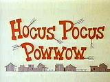 Hocus Pocus Pow Wow (1968) (Short)