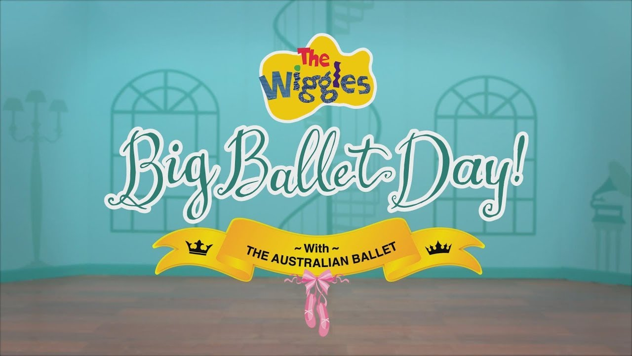 The Wiggles' Big Ballet Day! (2019)