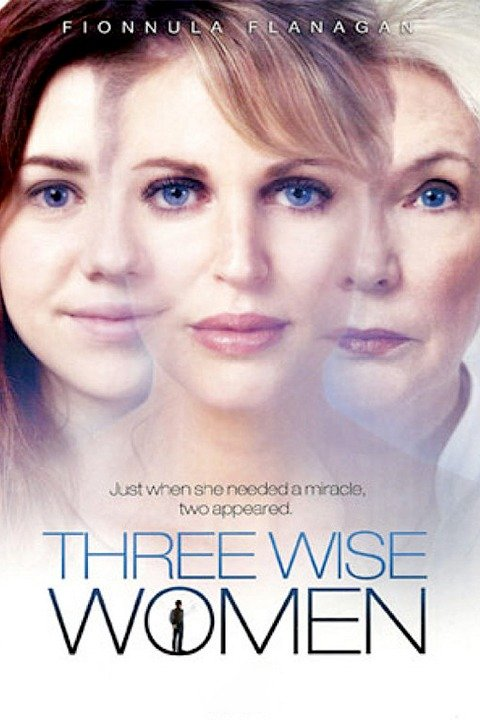 Three Wise Women (2010)