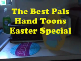 The Best Pals Hand Toons Easter Special (2016)