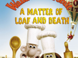 Wallace & Gromit: A Matter of Loaf and Death (2008) (Short)