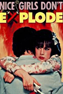 Nice Girls Don't Explode (1987)