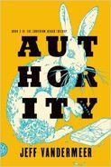 Authority (Southern Reach Trilogy) by Jeff VanderMeer