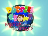 Russell Crowe Fightin' Around The World