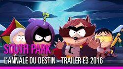 South Park L'Annale du Destin - Trailer E3 2016