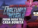 From Dusk till Casa Bonita