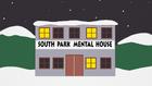South Park Mental Hospital