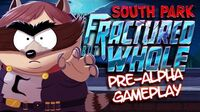 SOUTH PARK - FRACTURED BUT WHOLE Pre-Alpha Gameplay