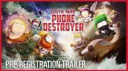 South Park Phone Destroyer Pre-Registration Trailer
