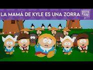 La Mamá de Kyle es una Zorra - South Park- Más Grande, Más Largo y Sin Cortes (Doblaje Mexicano)